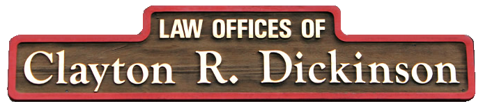 The Law Offices of Clayton R. Dickinson